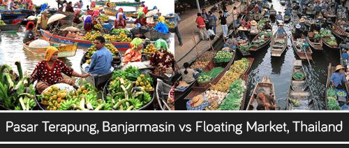 Pasar Terapung, Banjarmasin vs Floating Market, Thailand