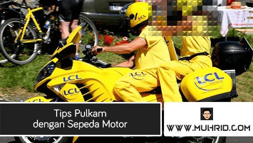 Tips Pulkam dengan Sepeda Motor