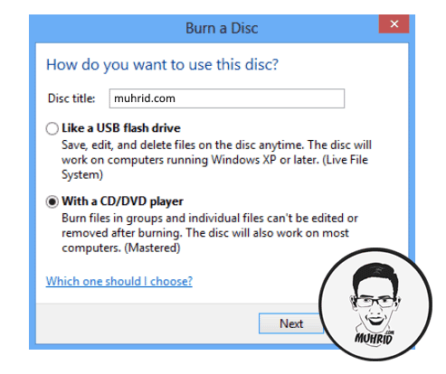 Burn a Disc Cara Burning File ke CDDVD Blank Tanpa Software