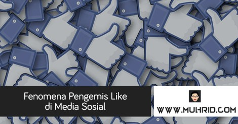 Fenomena Pengemis Like di Media Sosial