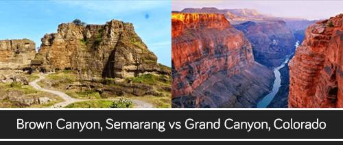 Brown Canyon, Semarang vs Grand Canyon, Colorado