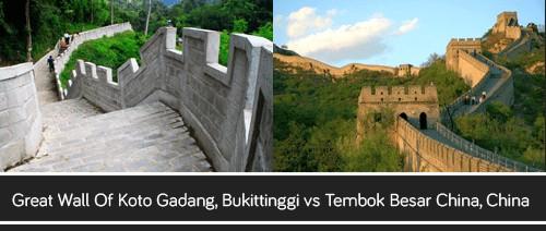 Great Wall Of Koto Gadang, Bukittinggi vs Tembok Besar China, China