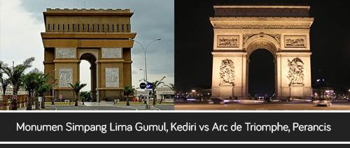 Monumen Simpang Lima Gumul, Kediri vs Arc de Triomphe, Perancis