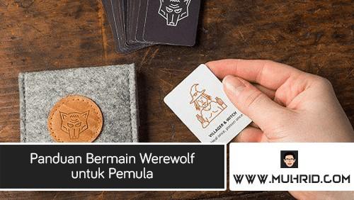 Panduan Bermain Werewolf untuk Pemula