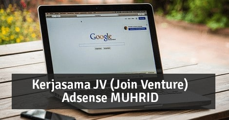 Kerjasama JV (Join Venture) Adsense MUHRID